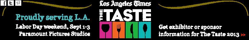 "L. A. Times the ""TASTE"""